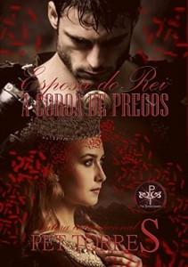 Baixar Esposa do Rei: A coroa de pregos (Trilogia Esposa do Rei Livro 1) pdf, epub, ebook