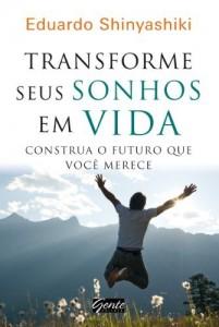 Baixar Transforme seus sonhos em vida pdf, epub, ebook