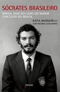Baixar Sócrates Brasileiro: Minha vida ao lado do maior torcedor do Brasil pdf, epub, eBook