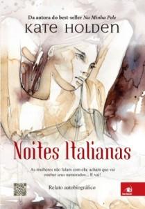 Baixar Noites Italianas: As mulheres não falam com ela. Acham que vai roubar seus namorados… E vai! pdf, epub, eBook