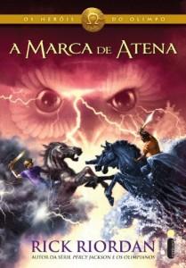 Baixar A marca de Atena (Os heróis do Olimpo Livro 3) pdf, epub, ebook