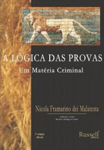 Baixar A Lógica das Provas em Matéria Criminal pdf, epub, eBook