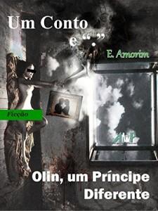 """Baixar Olin, um Principe Diferente (Coleção Um Conto e """"."""") pdf, epub, eBook"""