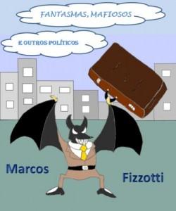 Baixar Fantasmas, Mafiosos e Outros Políticos: Contos pdf, epub, ebook