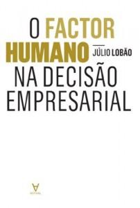Baixar O Factor Humano na Decisão Empresarial pdf, epub, eBook