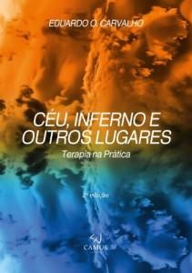 Baixar Céu, Inferno e Outros Lugares: Terapia na prática pdf, epub, eBook