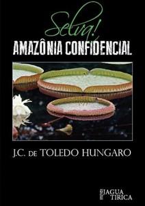 Baixar Selva! Amazônia Confidencial pdf, epub, eBook