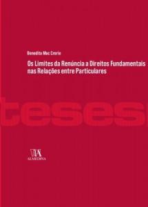 Baixar Os Limites da Renúncia a Direitos Fundamentais nas Relações entre Particulares pdf, epub, eBook