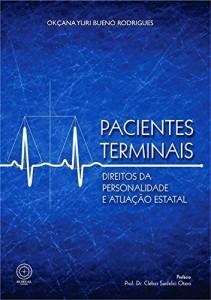 Baixar Pacientes terminais: direitos da personalidade e atuação estatal pdf, epub, eBook