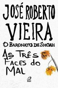 Baixar O Baronato de Shoah – As três faces do mal pdf, epub, eBook