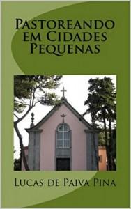 Baixar Pastoreando em Cidades Pequenas pdf, epub, ebook