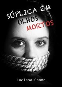Baixar Súplica em Olhos Mortos pdf, epub, ebook