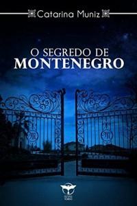 Baixar O segredo de Montenegro pdf, epub, eBook