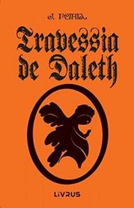 Baixar Travessia de Daleth pdf, epub, ebook