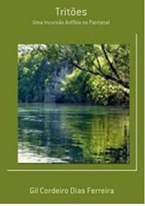 Baixar Tritões: Uma Incursão Anfíbia no Pantanal pdf, epub, eBook