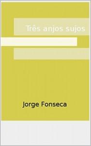 Baixar Três anjos sujos pdf, epub, eBook