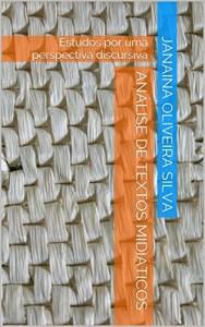 Baixar Análise de Textos Midiáticos: Estudos por uma perspectiva discursiva pdf, epub, eBook