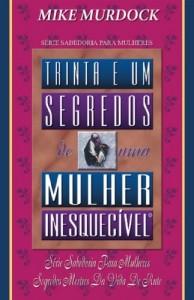 Baixar 31 Segredos de Uma Mulher Inesquecível pdf, epub, eBook