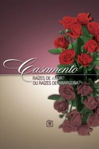 Baixar Casamento: Raízes de Amor ou Raízes de Amargura? pdf, epub, eBook