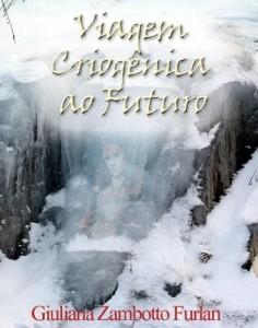 Baixar Viagem Criogênica ao Futuro pdf, epub, eBook
