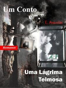 """Baixar Uma Lágrima Teimosa (Coleção Um Conto e """"."""") pdf, epub, eBook"""