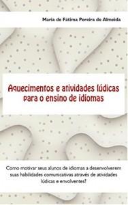 Baixar Aquecimentos e Atividades Lúdicas Para o Ensino de Idiomas pdf, epub, eBook