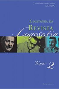 Baixar Coletânea da Revista Logosofia – Tomo 2 pdf, epub, eBook