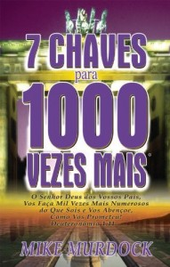 Baixar 7 Chaves Para 1000 Vezes Mais pdf, epub, eBook