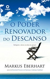 Baixar O poder renovador do descanso pdf, epub, eBook