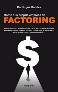 Baixar Monte sua própria empresa de factoring pdf, epub, ebook