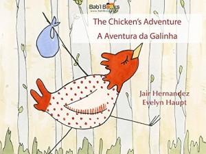 Baixar Chicken's Adventure: Portuguese & English Dual Text pdf, epub, eBook