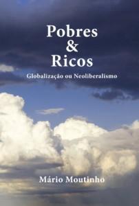 Baixar Pobres e Ricos: Globalização ou neoliberalismo pdf, epub, eBook