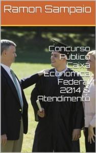 Baixar Concurso Público Caixa Econômica Federal 2014 & Atendimento pdf, epub, ebook