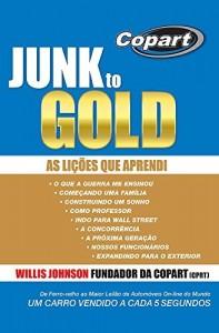 Baixar Junk to Gold: De Ferro-velho ao Maior Leilão de Automóveis On-line do Mundo pdf, epub, eBook
