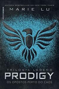 Baixar Prodigy: Os opostos perto do caos (Legend Livro 2) pdf, epub, ebook