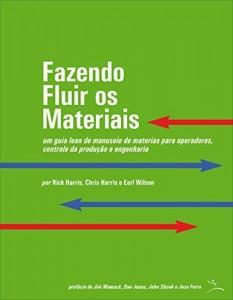 Baixar Fazendo Fluir os Materiais pdf, epub, eBook