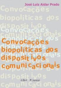 Baixar Convocações biopolíticas dos dispositivos comunicacionais: 1 pdf, epub, eBook