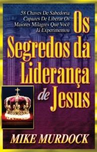 Baixar Os Segredos da Liderança de Jesus pdf, epub, eBook