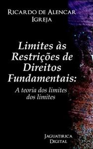 Baixar LIMITES ÀS RESTRIÇÕES DE DIREITOS FUNDAMENTAIS pdf, epub, ebook