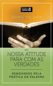 Baixar Alimento Diário – Renovados pela Prática da Palavra (Nossa atitude para com as verdades Livro 1) pdf, epub, eBook