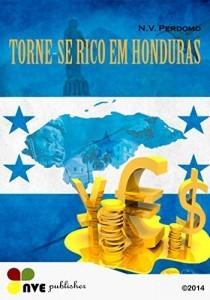 Baixar TORNE-SE RICO EM HONDURAS pdf, epub, eBook