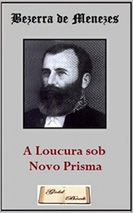 Baixar A Loucura sob Novo Prisma (Ilustrado) pdf, epub, eBook