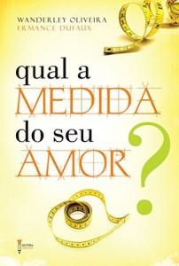 Baixar Qual a medida do seu amor?: 1 pdf, epub, eBook