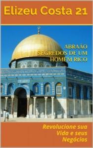 Baixar Abraão Segredos de um Homem Rico pdf, epub, ebook