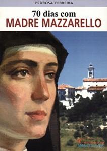 Baixar 70 dias com Madre Mazzarello pdf, epub, eBook
