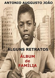 Baixar ALGUNS RETRATOS: ÁLBUM DE FAMÍLIA pdf, epub, ebook