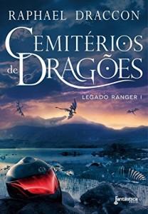 Baixar Cemitérios de Dragões (Legado Ranger Livro 1) pdf, epub, eBook