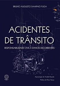 Baixar Acidentes de trânsito: responsabilidade civil e danos decorrentes pdf, epub, eBook