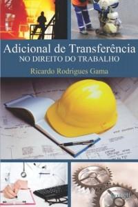 Baixar Adicional de Transferência no Direito do Trabalho pdf, epub, eBook