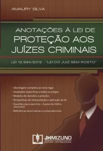 """Baixar Anotações à lei de proteção aos juízes criminais – Lei 12.694/2012: """"Lei do Juiz sem rosto"""" pdf, epub, ebook"""